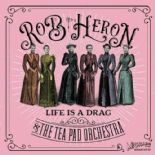 "45Rpm✦ROB HERON & THE TEA PAD ORCH.✦""Life Is A Drag""-Ltd.Edition Numered. Hear♫"